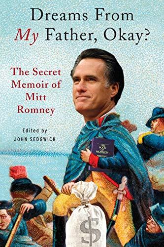 Dreams from My Father, Okay?: The Secret: Sedgwick, John