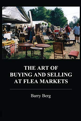 9780786753857: The Art of Buying and Selling at Flea Markets