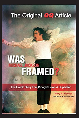 9780786754137: Was Michael Jackson Framed?: The Untold Story That Brought Down a Superstar