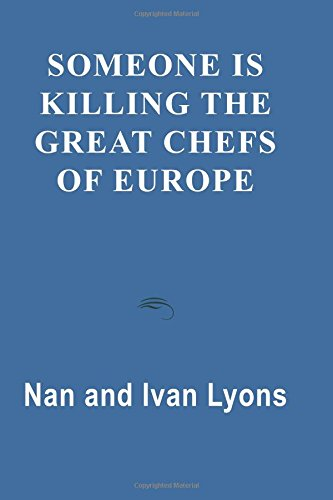 9780786754557: Someone is Killing the Great Chefs of Europe