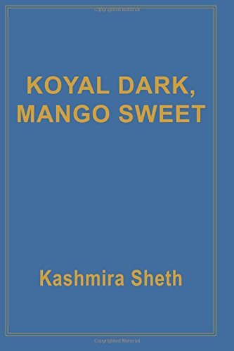 9780786754656: Koyal Dark, Mango Sweet