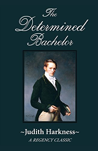 9780786755127: The Determined Bachelor: A Regency Classic