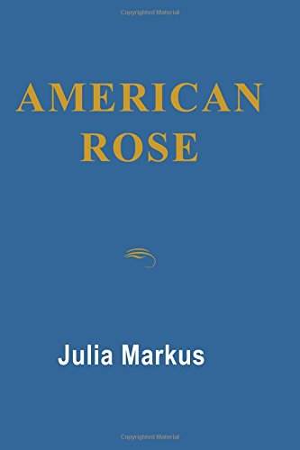 9780786755448: American Rose