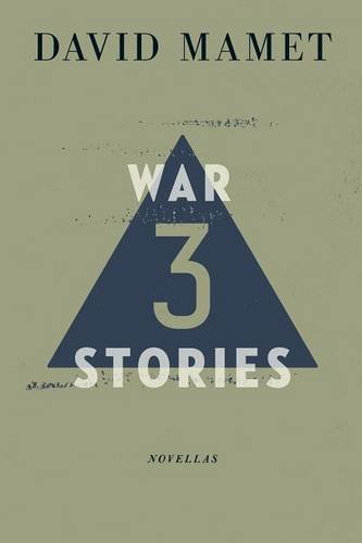 Three War Stories: David Mamet