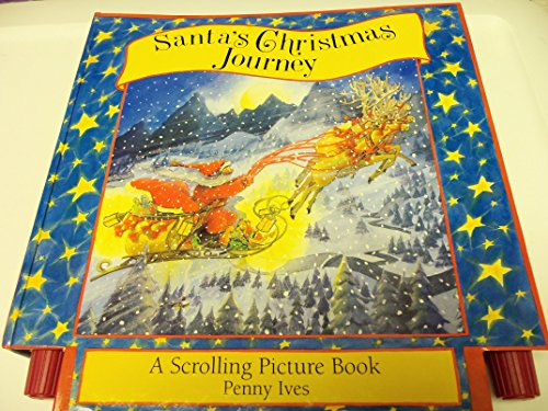 Santa's Christmas Journey: A Scrolling Picture Book