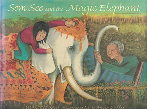 Som See and the Magic Elephant: Jamie Oliviero