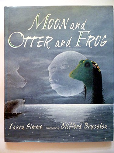9780786800278: Moon and Otter and Frog