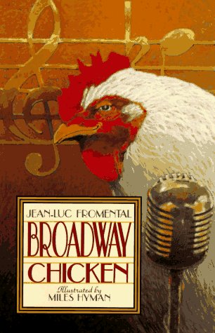9780786800612: Broadway Chicken