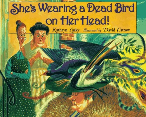 9780786800650: She's Wearing a Dead Bird on Her Head!