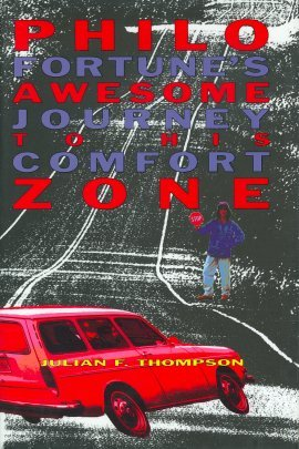 9780786800674: Philo Fortune's Awesome Journey to His Comfort Zone