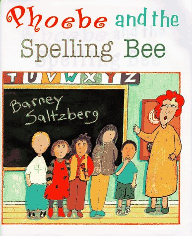 9780786801404: Phoebe and the Spelling Bee
