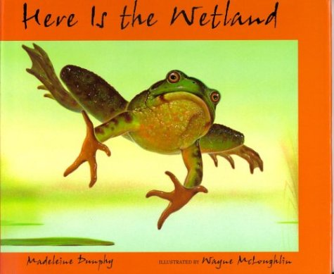 9780786801640: Here is the Wetland