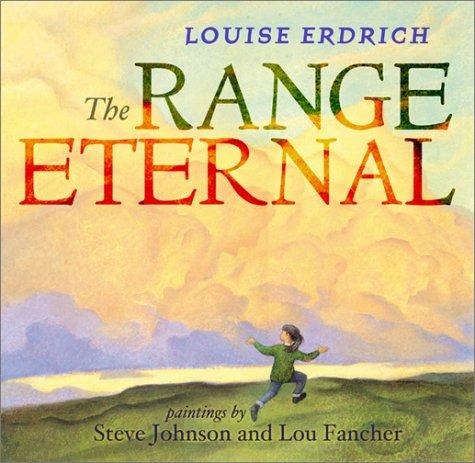 The Range Eternal: Erdrich, Louise; Johnson,