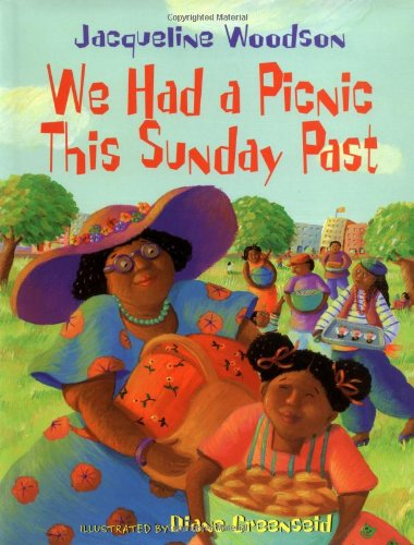 We Had a Picnic This Sunday Past: Woodson, Jacqueline; Diane Greenseid