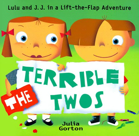 The Terrible Twos (0786802685) by Gorton, Julia
