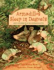 Armadillos Sleep in Dugouts: And Other Places: Pam Munoz Ryan