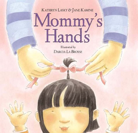 9780786802807: Mommy's Hands