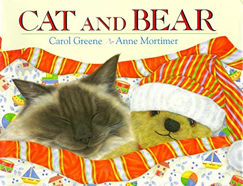 Cat and Bear: Carol Greene
