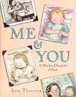 9780786803583: Me & You: A Mother-Daughter Album