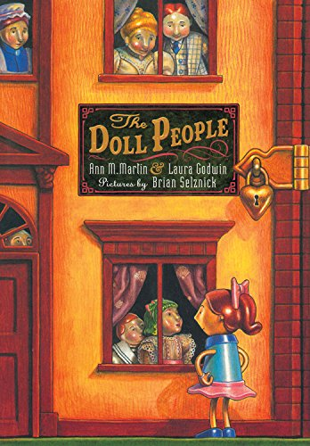 Doll People, The: Ann M. Martin, Laura Godwin, Brian Selznick