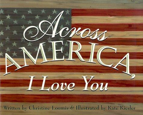 9780786803668: Across America, I Love You