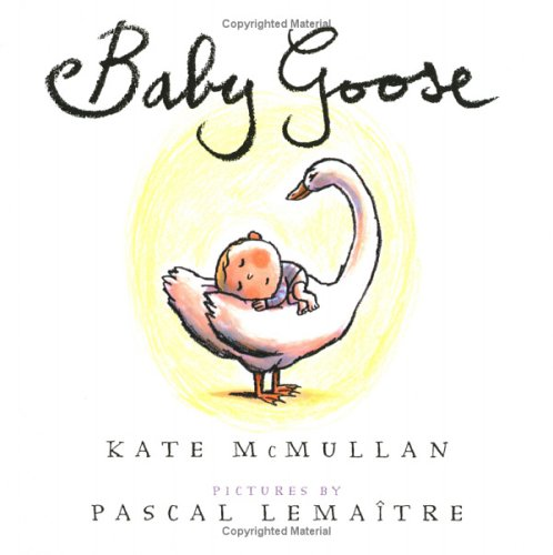 Baby Goose: McMullan, Kate
