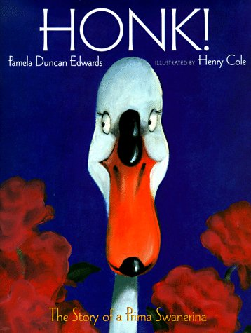 9780786804351: Honk!: The Story of a Prima Swanerina