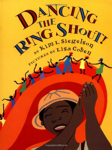 Dancing The Ring Shout ! *** S I G N E D ***: Siegelson, Kim