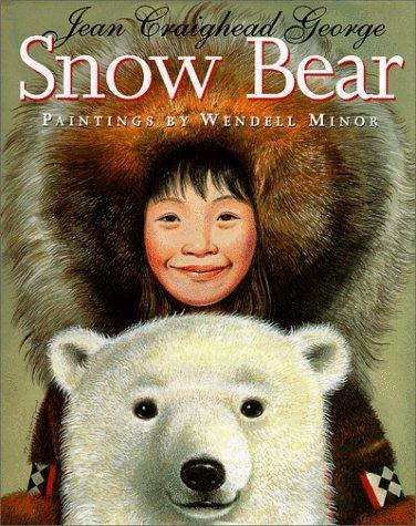 Snow Bear: George, Jean Craighead