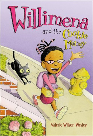 Willimena and the Cookie Money (0786804653) by Valerie Wilson Wesley