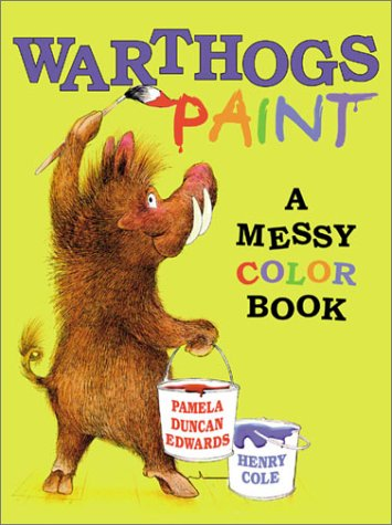 9780786804702: Warthogs Paint: A Messy Color Book