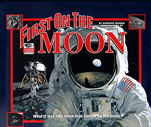 9780786804894: First on the Moon (An I Was There Book)