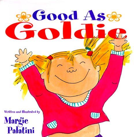 9780786805020: Good As Goldie