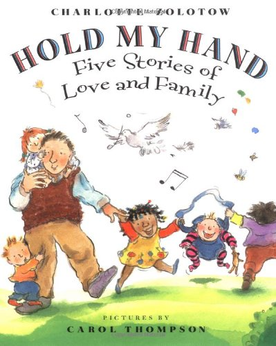 9780786805181: Hold My Hand: Five Stories Of Love And Family