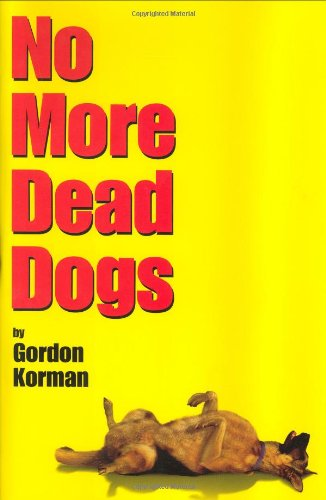 9780786805310: No More Dead Dogs