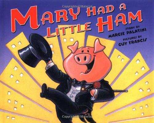9780786805662: Mary Had a Little Ham