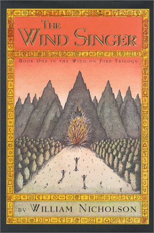 9780786805693: The Wind Singer: An Adventure (The Wind on Fire)