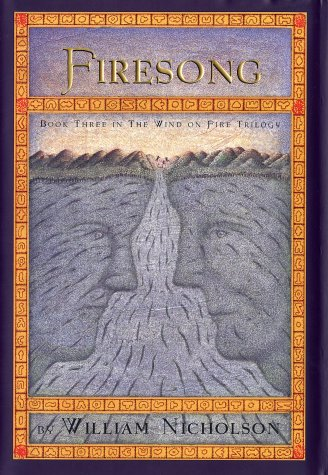 9780786805716: Firesong - Book Three of the Wind on Fire Trilogy (Nicholson, William. Wind on Fire, Bk. 3.)
