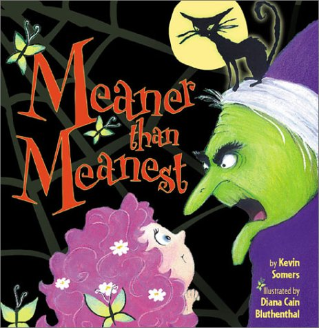 Meaner than Meanest: Somers, Kevin