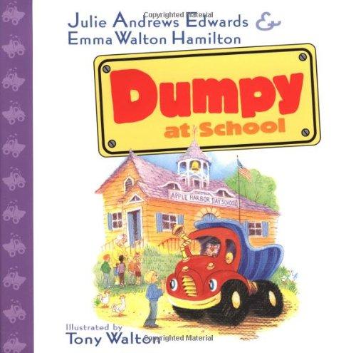 Dumpy at School: Edwards, Julie Andrews