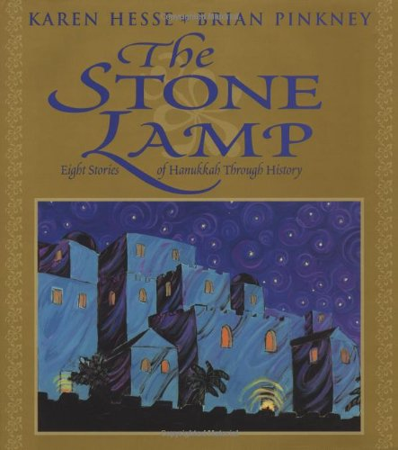 Stone Lamp, The: Eight Stories Of Hanukkah: Pinkney, Brian, Hesse,
