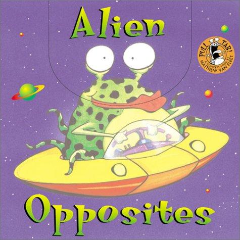 Alien Opposites: Matthew Van Fleet