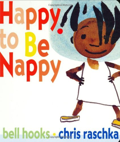 Happy to Be Nappy (0786807563) by Bell Hooks