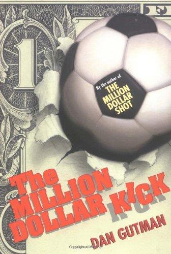 The Million Dollar Kick (Million Dollar Series): Gutman, Dan