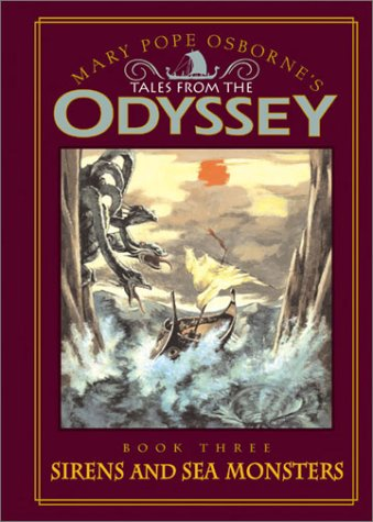 9780786807727: Tales from the Odyssey: Sirens and Sea Monsters - Book #3