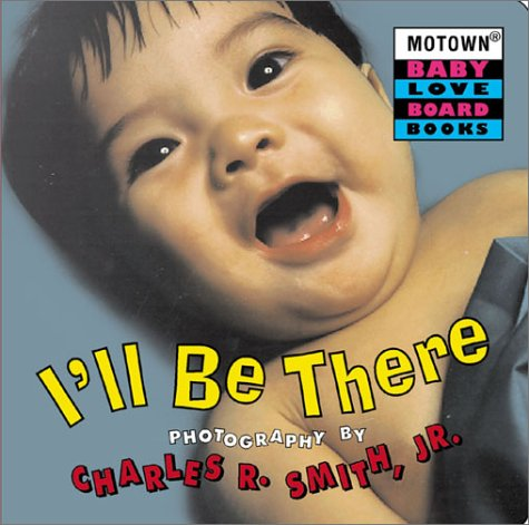 9780786807857: Motown: I'll Be There - Book #4 (Motown Baby Love)