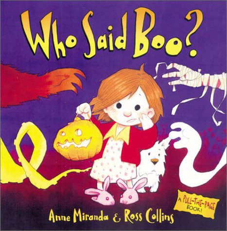 Who Said Boo?: Anne Miranda