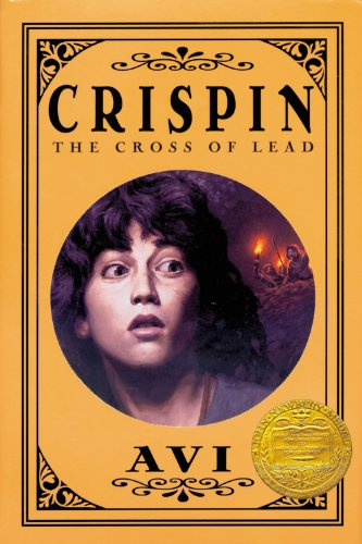 CRISPIN: THE CROSS OF LEAD: Avi.