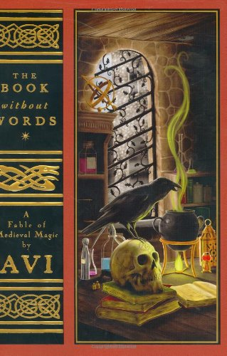 The Book Without Words: A Fable of: Avi