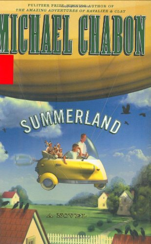 SUMMERLAND: Chabon, Michael.